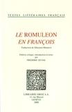 Sébastien Mamerot et Frédéric Duval - Le Romuleon en françois.
