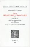 Etienne de La Boétie - De la servitude volontaire ou Contr'un.