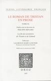 Philippe Ménard et Laurence Harf-Lancner - Le roman de Tristan en prose Tome 9 : La fin des aventures de Tristan et de Galaad.
