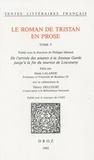 Denis Lalande - Le roman de Tristan en prose - Tome 5, De l'arrivée des amants à la Joyeuse Garde jusqu'à la fin du tournoi de Louveserp.