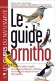 Lars Svensson - Le guide Ornitho - Le guide le plus complet des oiseaux d'Europe, d'Afrique du Nord et du Moyen-Orient : 900 espèces.