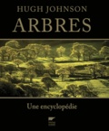 Hugh Johnson - Arbres - Une encyclopédie.