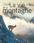 Bernard Fischesser - La vie de la montagne.