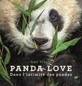 Ami Vitale - Panda love - Dans l'intimité des pandas.