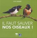 Marc Duquet - Il faut sauver nos oiseaux !.