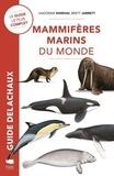 Hadoram Shirihai et Brett Jarrett - Mammifères marins du monde.