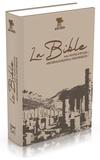 Société biblique de Genève - La Bible Segond 21 - Avec notes d'études archéologiques et historiques.