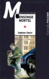 Mensonge mortel | Daniel, Stéphane (1961-....)