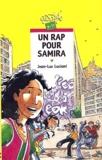 Un rap pour Samira / Jean-Luc Luciani | Luciani, Jean-Luc (1960-....)