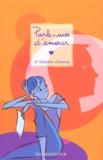 Parle-moi d'amour : 11 histoires d'amour | Daniel, Stéphane (1961-....)