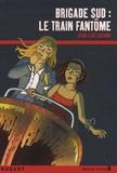 Le train fantôme / Jean-Luc Luciani | Luciani, Jean-Luc (1960-....)
