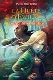 Pierre Bottero - La quête d'Ewilan Tome 2 : Les frontières de glace.