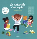 Pakita et Elsa Fouquier - La maternelle, c'est rigolo ! - 3 histoires pour bien préparer sa 1re rentrée !.