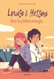 Sophie Rigal-Goulard - Louise & Hetseni dans les plaines sauvages.