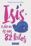 Sophie Rigal-Goulard - Isis, 13 ans, 1,60 m, 82 kilos.