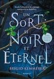Brigid Kemmerer - Un Sort si Noir et Eternel.
