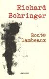 Richard Bohringer - Bouts lambeaux. 1 DVD