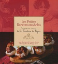 Les petites recettes modèles : inspirées des romans de la Comtesse de Ségur / Anne Martinetti, François Rivière   Martinetti, Anne (1969-....). Auteur