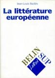 Jean-Louis Backès - La littérature européenne.