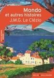 Jean-Marie-Gustave Le Clézio - Mondo et trois autres histoires.