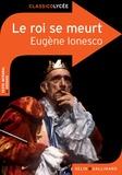 Eugène Ionesco - Le roi se meurt.