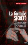 Fabio Toscano - La formule secrète - Ou le duel mathématique qui enflamma l'Italie de la Renaissance.