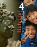 Stéphan Arias et Eric Chaudron - Histoire Géographie 4e - Programme 2011, format compact.
