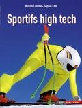 Sophie Lem et Nunzio Lanotte - Sportifs high tech.