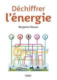 Benjamin Dessus - Déchiffrer l'énergie.