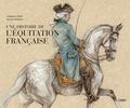 Guillaume Henry et Marine Oussedik - Une histoire de l'équitation française.