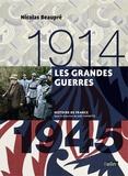 Nicolas Beaupré - Les Grandes guerres 1914-1945.