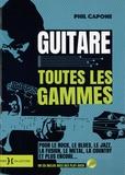 Phil Capone - Guitare - Toutes les gammes. 1 CD audio MP3