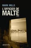 Mills - L'officier de Malte.