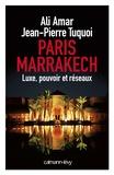 Ali Amar et Jean-Pierre Tuquoi - Paris Marrakech.