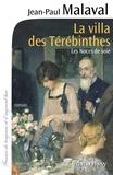 Jean-Paul Malaval - Les Noces de soie Tome 2 : La Villa des térébinthes.