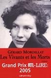 Gérard Mordillat - Les Vivants et les Morts - Prix RTL/LIRE 2005.