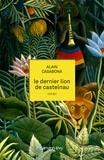 Alain Casabona - Le Dernier lion de Castelnau.