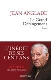 Jean Anglade - Le Grand dérangement.