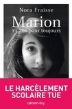 Nora Fraisse - Marion, 13 ans pour toujours.