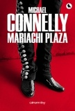 Mariachi plaza. 20 / Michael Connelly | Connelly, Michael (1956-....)