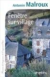 Antonin Malroux - Fenêtre sur village.
