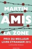 La zone d'intérêt / Martin Amis | Amis, Martin (1949-....)