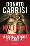 Malefico | Carrisi, Donato (1973-....). Auteur