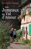 Geneviève Senger - Les Jumeaux du Val d'Amour.