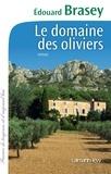 Edouard Brasey - Le domaine des oliviers.