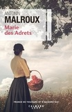 Antonin Malroux - Marie des Adrets.