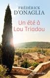 Frédérick d' Onaglia - Un été à Lou-triadou.