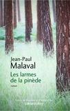Les larmes de la pinède / Jean-Paul Malaval | Malaval, Jean-Paul (1949-....)