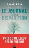 Camilla Grebe - Le Journal de ma disparition.