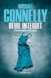 Michael Connelly - L'intégrale MC  : Deuil interdit.